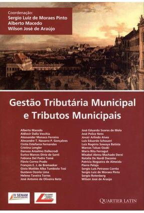 Gestão Tributária Municipal E Tributos Municipais - 1ª Ed. 2011 - Vários   Tagrny.org