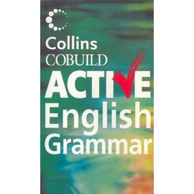 Collins Cobuild - Active English Grammar