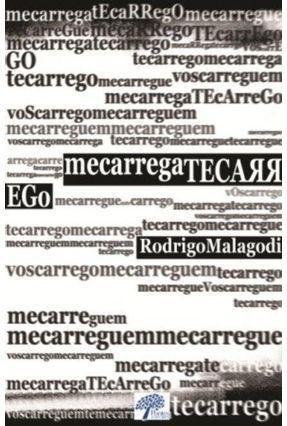 Mecarregatecarrego - Malagodi,Rodrigo   Hoshan.org