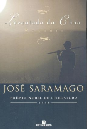 Levantado do Chão - 16ª Edição 2010 - Saramago,José | Hoshan.org