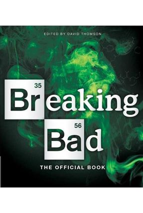 Breaking Bad - The Official Book - Thomson,David | Nisrs.org