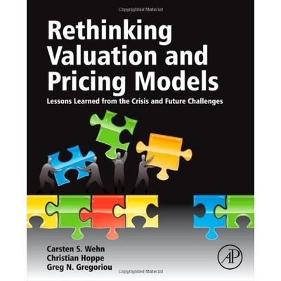 Rethinking Valuation And Pricing Models - Lessons Learned From The Crisis And Future Challenges
