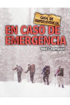 En Caso de Emergencia - Col. Guía de Supervivencia - Champion,Neil   Hoshan.org