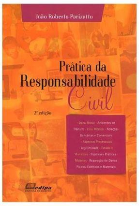 Prática da Responsabilidade Civil - 2ª Ed. - 2011 - Parizatto,João Roberto pdf epub