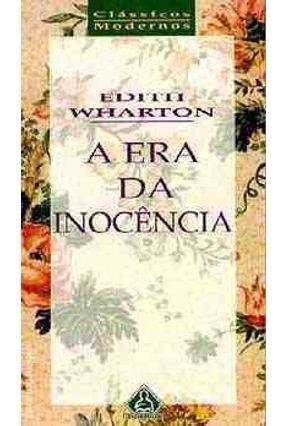 A Era da Inocencia - Classicos Modernos