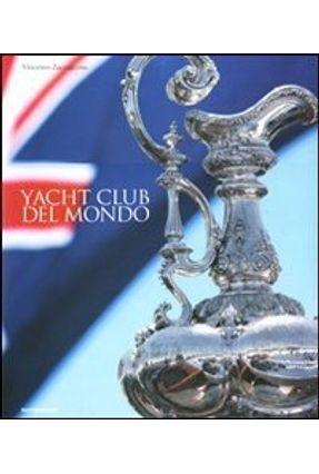 Yacht Club Del Mondo - Zaccagnino,Vincenzo   Hoshan.org