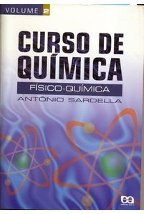 Curso de Química - Vol. 2 - Físico-química