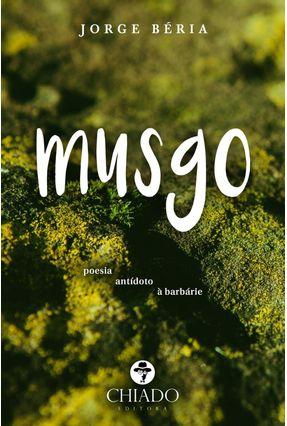Musgo - Col. Prazeres Poéticos - Béria,Jorge pdf epub