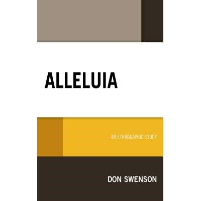 Alleluia - An Ethnographic Study