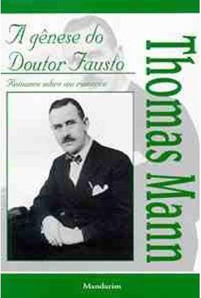 A Genese do Doutor Fausto