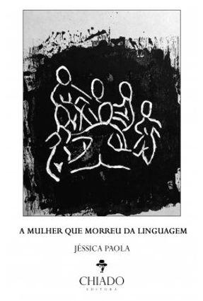 A Mulher Que Morreu da Linguagem - Paola,Jéssica pdf epub