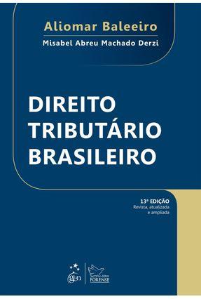Direito Tributário Brasileiro - 13ª Ed. 2015 - Baleeiro,Aliomar   Hoshan.org