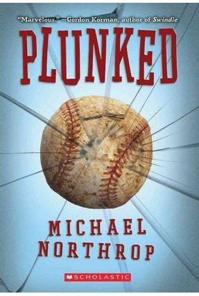Plunked - Northrop,Michael pdf epub