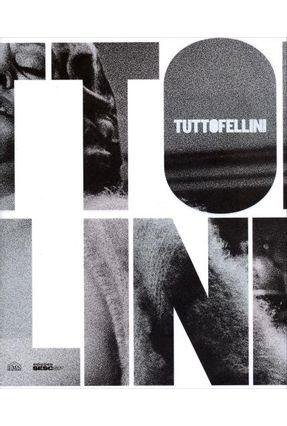 Tutto Fellini - Catálogo - Sam Stourdze | Hoshan.org