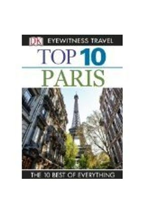 Dk Eyewitness Top 10 Travel Guide - Paris - Dailey,Donna Gerrard,Mike | Tagrny.org