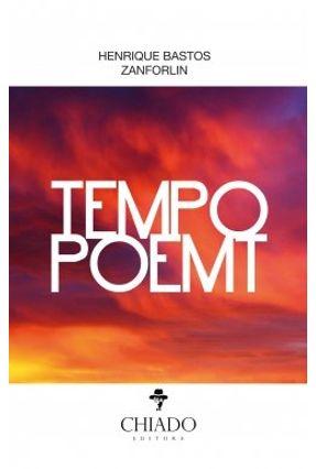 Tempo Poemt - Henrique Bastos Zanforlin | Nisrs.org
