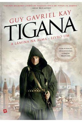 Tigana - A Lâmina da Alma - Kay,Guy Gavriel | Hoshan.org