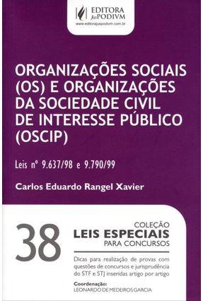 Organizações Sociais e Organizações da Sociedade Civil - Col. Leis Especiais - Vol. 38 - Xavier,Carlos Eduardo Rangel pdf epub