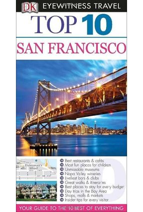 Dk Eyewitness Top 10 Travel Guide - San Francisco - Kennedy,Jeffrey   Hoshan.org