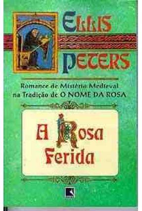 A Rosa Ferida