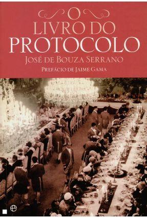 O Livro do Protocolo - José Bouza Serrano | Hoshan.org