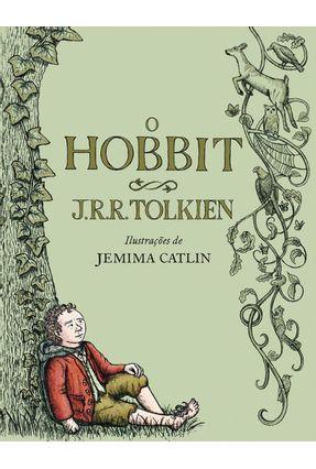 O Hobbit - Ilustrado - Lá e de Volta Outra Vez