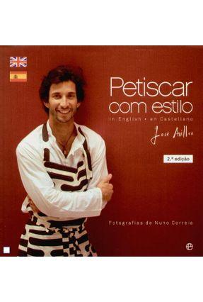 Petiscar Com Estilo - José Avillez   Tagrny.org
