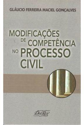 Modificações de Competência No Processo Civil