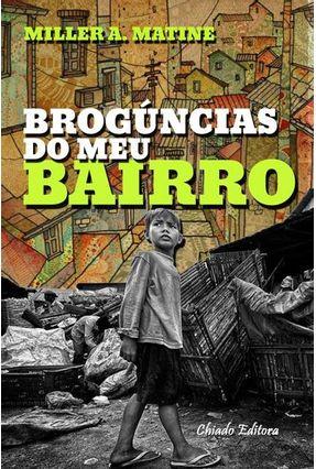 Brogúncias do Meu Bairro - Col. Viagens na Ficção - A. Matine,Miller | Hoshan.org