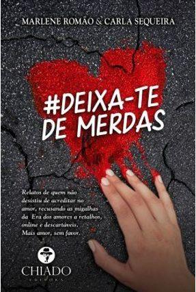 #Deixa-Te De Merdas - Col. Viagens Na Ficção - Sequeira,Carla | Hoshan.org