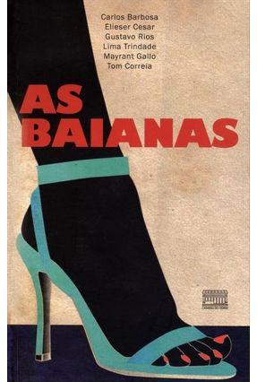 As Baianas - Nova Ortografia - Barbosa,Carlos | Hoshan.org