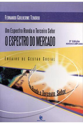 Um Especto Ronda o Terceiro Setor - o Especto do Mercado - 3ª Ed. -  pdf epub