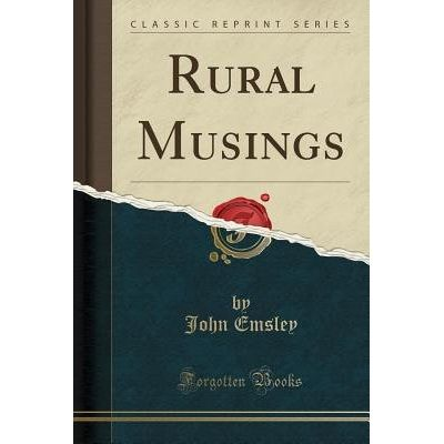Rural Musings (Classic Reprint)