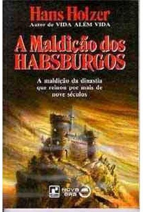 A Maldicao dos Habsburgos