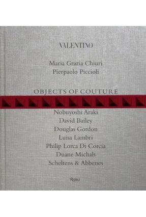 Valentino - Objects Of Couture - Chiuri ,Maria Grazia   Hoshan.org