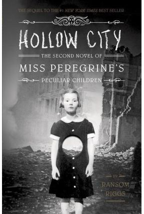 Hollow City - The Second Novel Of Miss Peregrine's Children - Riggs,Ransom | Hoshan.org