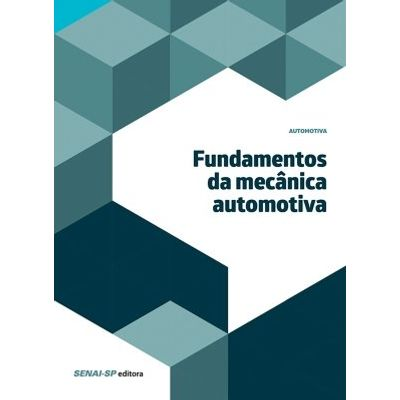 Fundamentos da mecânica automotiva