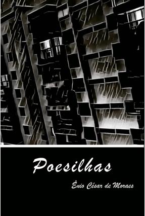 Poesilhas - De Moraes,Ênio César   Tagrny.org