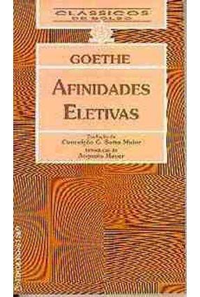 Afinidades Eletivas - Col.classicos de Bolso