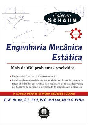 Engenharia Mecânica - Estática - Best,C. L. Nelson,E.w. Potter,Merle C. McLean,W. G. | Hoshan.org