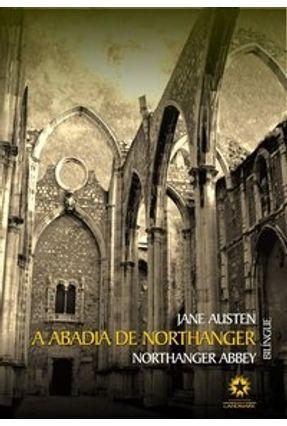 A Abadia de Northanger - Ed. Bilíngue