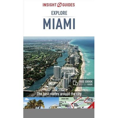 Miami Insight Explore Guide