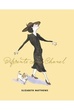 Diferente Como Chanel - Matthews,Elizabeth | Hoshan.org