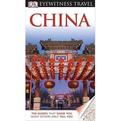 Eyewitness Travel Guide - China