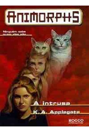 A Intrusa - Animorphs