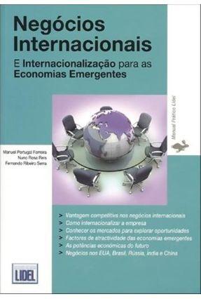 Negócios Internacionais e Internacionalização Para As Economias Emergentes - Ferreira,Manuel Portugal Rosa Reis,Nuno   Hoshan.org
