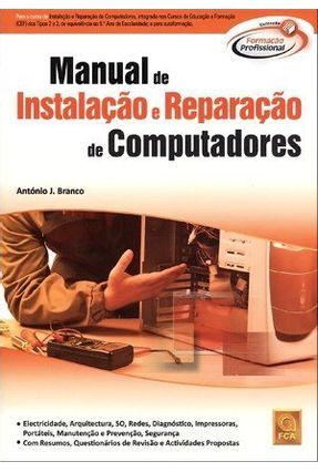 Manual de Instalação e Reparação de Computadores - Col. Formação Profissional - J. Branco,António   Hoshan.org