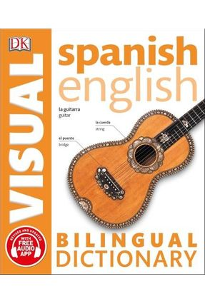 Spanish English Bilingual Visual Dictionary - Dk   Hoshan.org