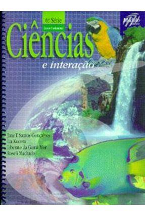 Ciências e Interação - 6ª Série