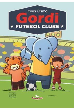 Gordi Futebol Clube - Osmo,Yves | Hoshan.org